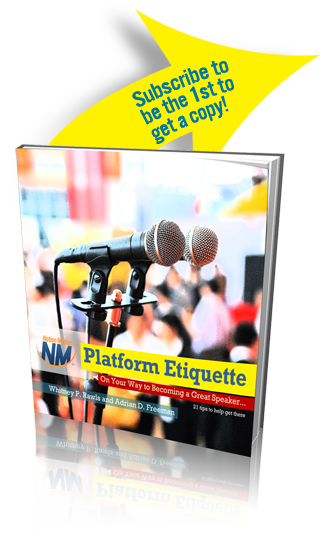 Subscribe to be the 1st to get the ebook - Platform Etiquette.