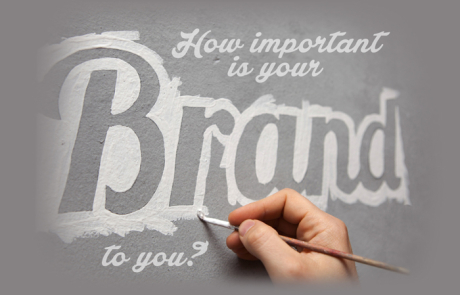 How Important Is Your Brand to You?